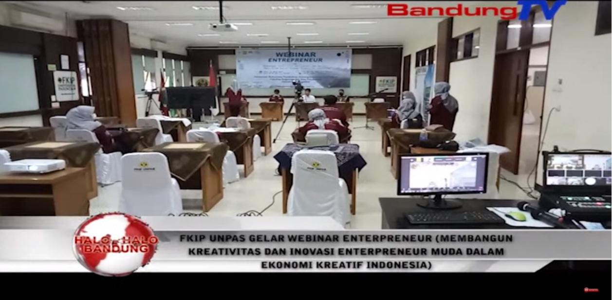 FKIP UNPAS Gelar Webinar Enterpreneur Bangun Kreativitas Inovasi Enterpreneur Muda